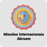 Missões Internacionais Abruem